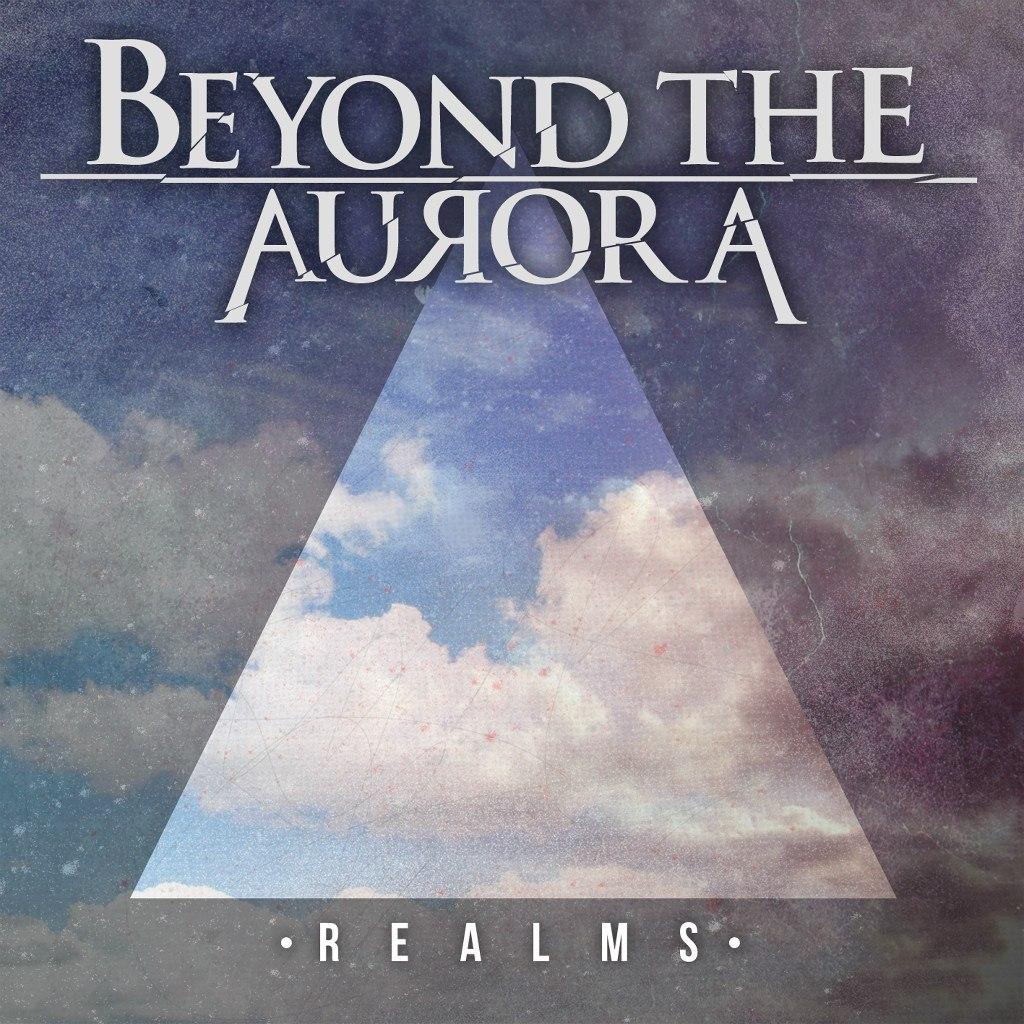 Beyond The Aurora - Realms [EP] (2012)