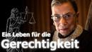 Ruth Bader Ginsburg: Ein Leben für die Gerechtigkeit