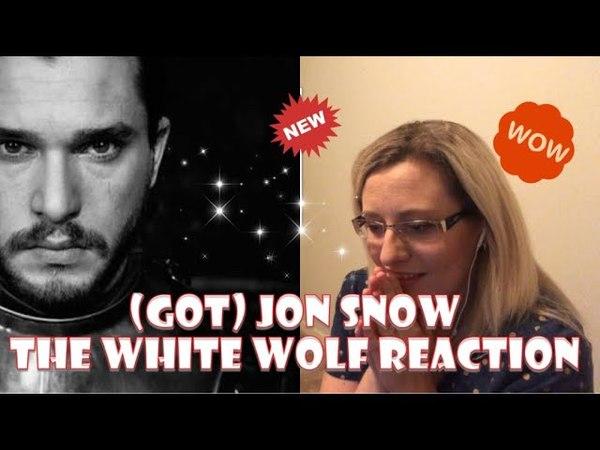 (GoT) JON SNOW || THE WHITE WOLF REACTION