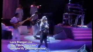 Laura Branigan - Dont Show Your Love Live *RARE*
