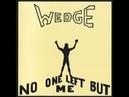 Orange Wedge No One Left But Me 1974 full album