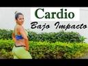 Cardio bajo impacto para adelgazar baja intensidad Rutina 624 Dey Palencia Reyes CARDIO ABDOMEN