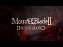 Mount Blade II: Bannerlord - Gamescom 2018 Campaign Teaser