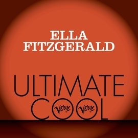Ella Fitzgerald альбом Ella Fitzgerald: Verve Ultimate Cool