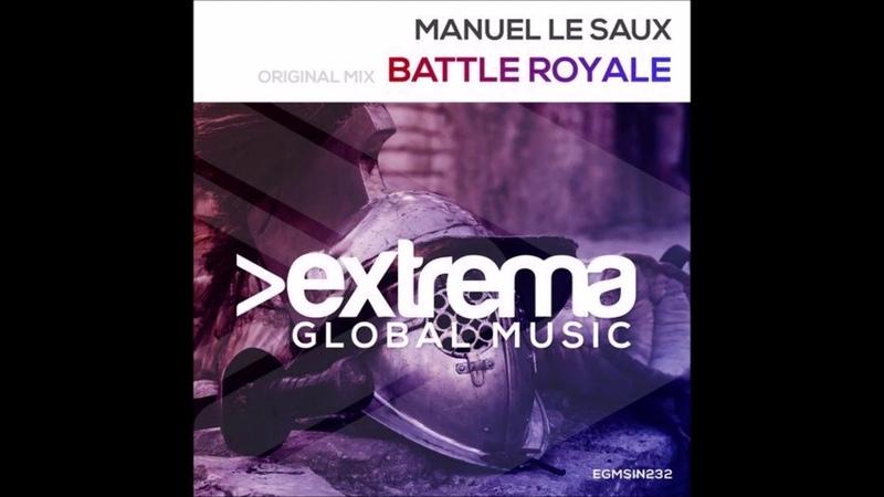 Manuel Le Saux - Battle Royale (Original Mix)