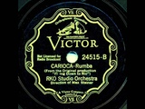 1933 RKO Studio Orchestra - Carioca (instrumental)