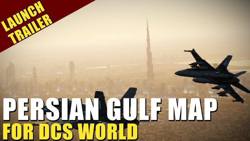 Persian Gulf Map for DCS World, Now Available!