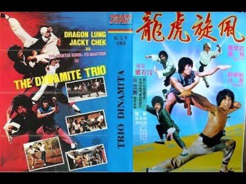 El trió dinamita - Jacky Chen , Lung Fei, Cheun Yuen, Chui Chung hei, Ching Kuo, (1982)