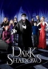 Dark Shadows (Sombras tenebrosas)