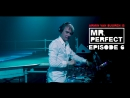 Armin Van Buuren Is Mr. Perfect – Episode 06