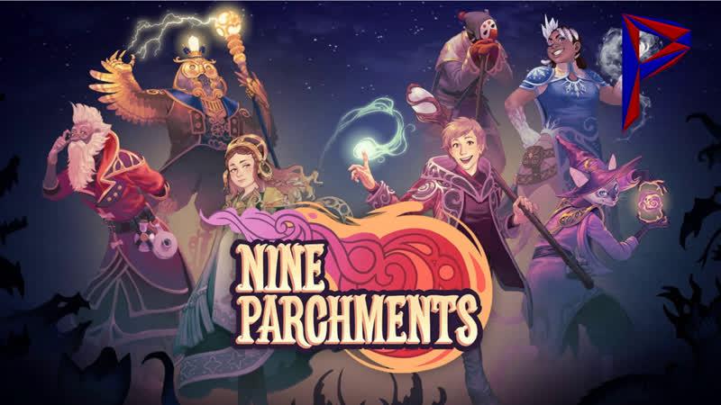 Nine Parchments. Пылающая палка. Конец приключениям. 4