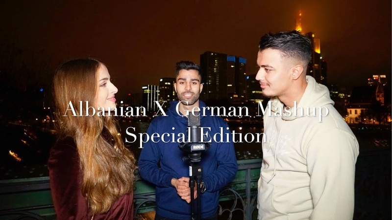 ALBANIAN X GERMAN Mashup Special Edition Mike Allein Qez Nman Skam Koh Prod by Hayk