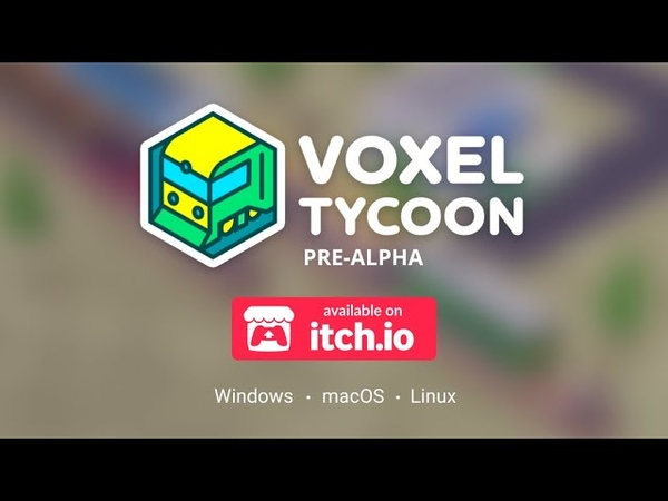 VOXEL TYCOON PRE-ALPHA TRAILER