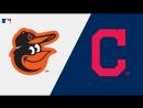 AL 18 08 18 BAL Orioles @ CLE Indians 2 3