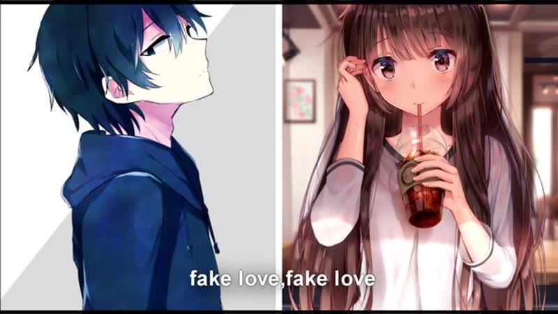 Nightcore - Fake love [Switching Vocals][Tekst]