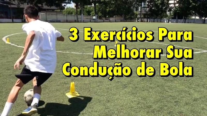 3 Exercícios para melhorar sua CONDUÇÃO DE BOLA - Treino de Futebol