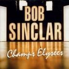 Bob Sinclar альбом Champs Elysées