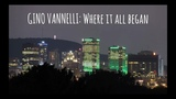 Gino Vannelli Where it all began
