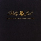 Billy Joel альбом Collected Additional Masters