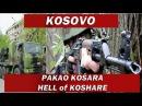Kosovo - Pakao Kosara [ceo film] - Hell of Koshare [full movie]