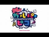 BanG Dream! GaRuPa☆PICO 7 серия [RUS SUB] [Команда BanG Dream! Translations]