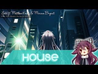 【House】Zedd ft. Matthew Koma & Miriam Bryant - Find You (Basic Physics Remix) [Free Download]