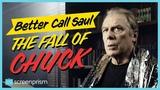Better Call Saul The Fall of Chuck McGill