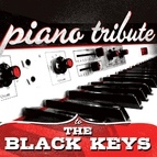 Piano Tribute Players альбом Piano Tribute to The Black Keys