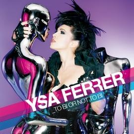 Ysa Ferrer альбом To Bi Or Not To Bi