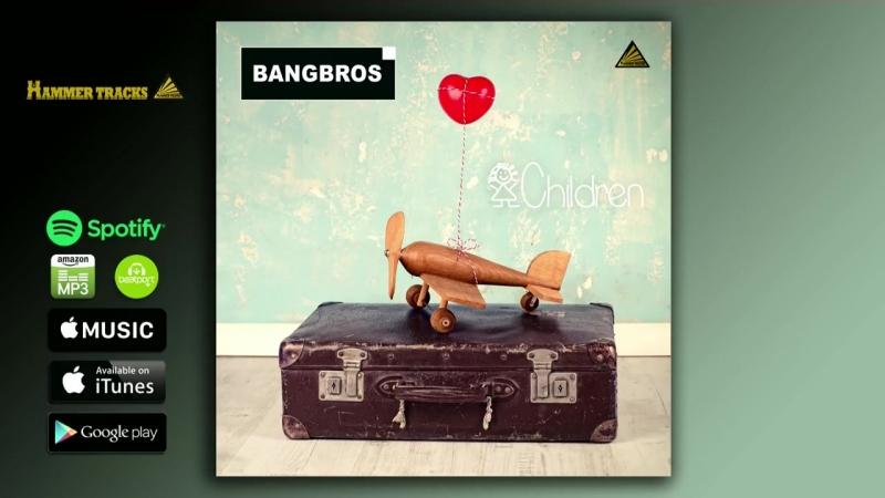 BANGBROS - Children (Radio Edit)