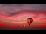 Air - Chillout Relax Ambient Dream Music