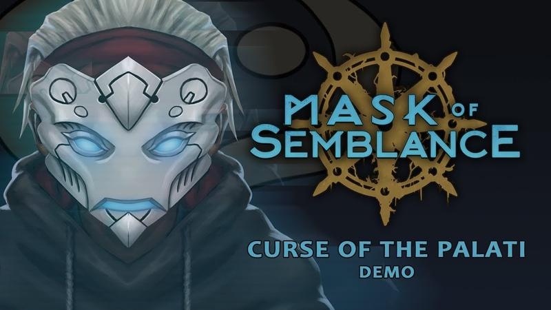 Mask Of Semblance: Curse of the Palati Demo Trailer