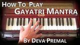 Learn Kirtan - Gayatri Mantra by Deva Premal on Harmonium