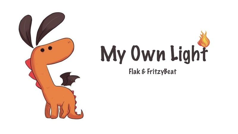 My Own Light - Flak FritzyBeat