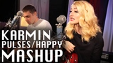 Pulses Happy MASHUP - Karmin
