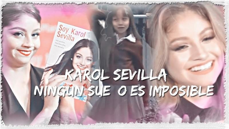 Karol Sevilla   Ningun Sueño es Imposible   Нет неисполнимой мечты