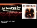 Gato Barbieri - Last Tango in Paris - Jazz - Ultimo tango a Parigi