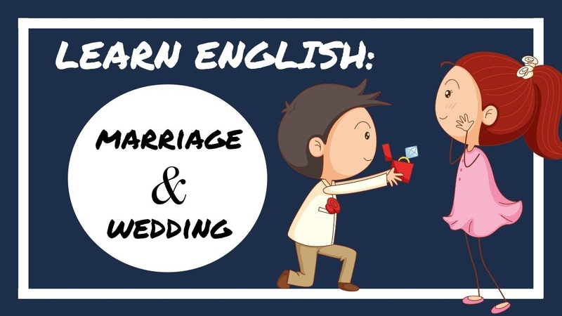MARRIAGE WEDDING | Vocabulary and Expressions | Learn American English