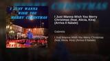 I Just Wanna Wish You Merry Christmas (feat. Alicia, Kira) (Arriva Il Natale)