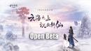Swords of Legends Online 古剑奇谭网络版 - Official Open Beta Gameplay Trailer Showcase 11/7/2019