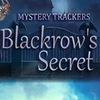 Mystery Trackers 7: Blackrow's Secret Game