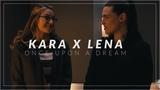 Kara x Lena    Once Upon a Dream
