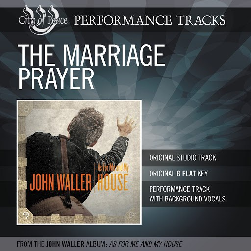 John Waller альбом The Marriage Prayer (Performance Track)
