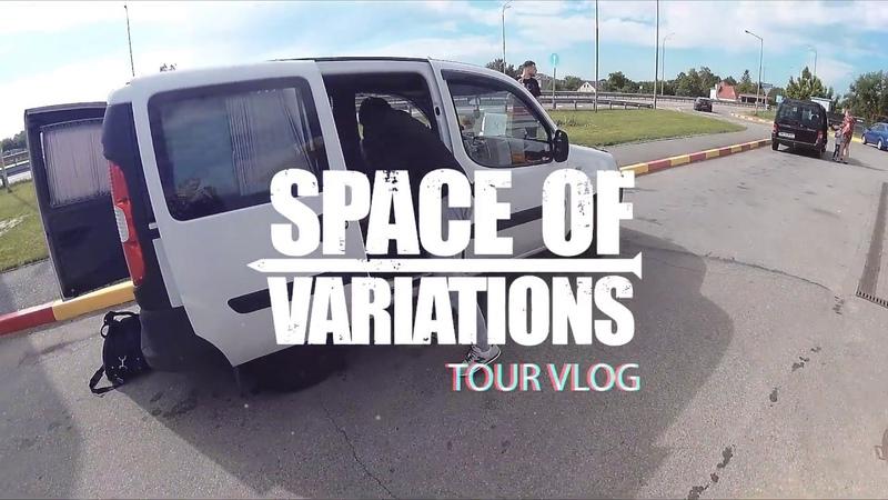 Space Of Variations (Tour Diary. PolandCzech Republic)