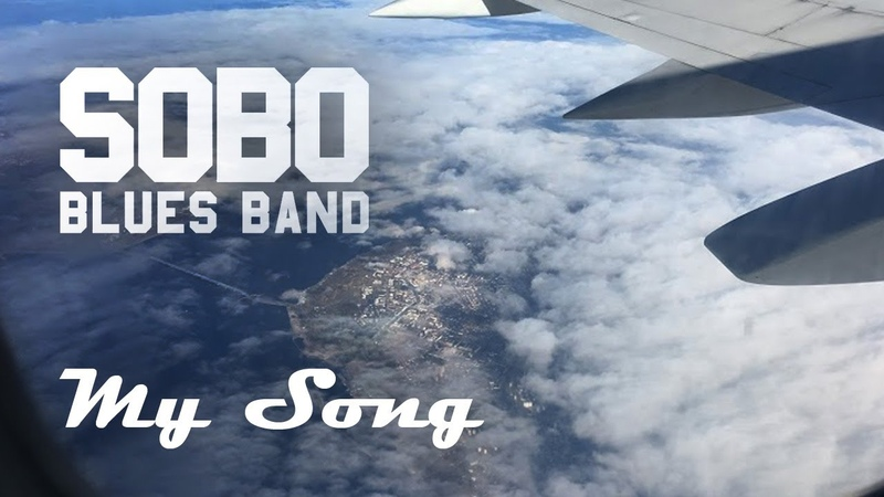 My Song - SOBO Blues Band