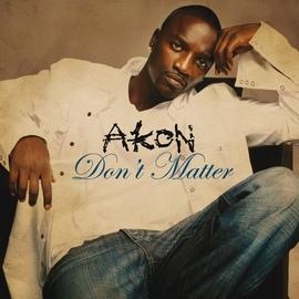 Akon альбом Don't Matter