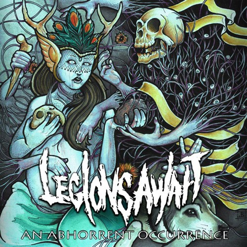 Legions Await - An abhorrent occurrence (2012)