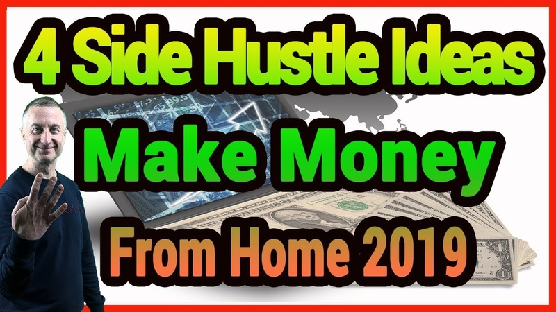 4 Side Hustle Job Ideas To Make Money Online From Home 2019