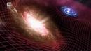Как устроена Вселенная - Загадки пространства-времени (Mystery of Spacetime) [6 сезон, 10 серия]