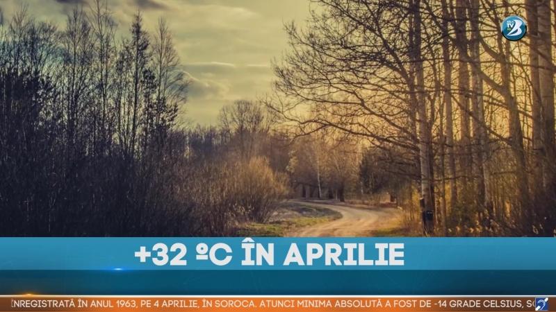 32С ÎN APRILIE